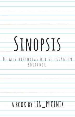 Sinopsis de Mis Historias by Lin_Phoenix