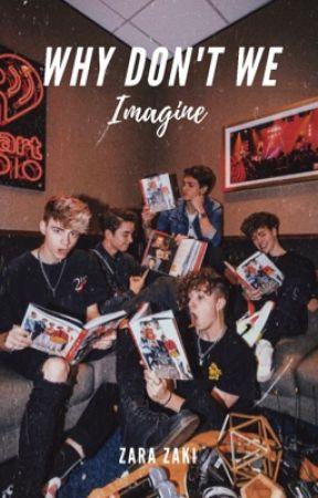 Why Don't We Imagine  by zarazxki