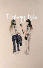 TENTANG KITA by gaemstephani25