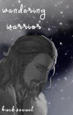 Wandering Warrior [ Fili ] by warleggansbabe