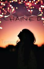 Chained by Tercera