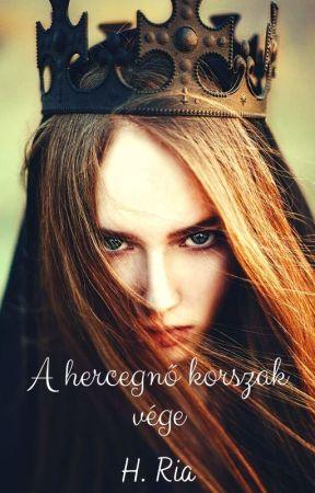 A hercegnő korszak vége by Haru13_Ria