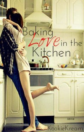 Baking Love in the Kitchen by KookieKream