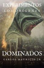 DOMINADOS by CarlosMauriciojr