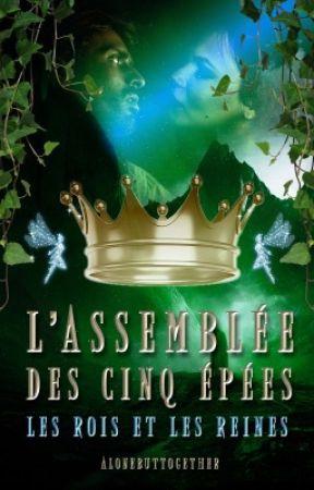L'Assemblée des Cinq Épées : La Couronne Écarlate by AloneButTogether