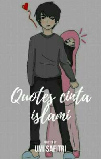 quotes cinta islami♡ umi safitri wattpad