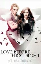 Love Before first sight by justanother-booknerd