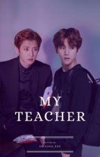 my teacher. by soledad_exo