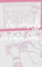 *¤° Les conseils de tata Sina°¤*➵ᴛᴀᴛᴀ sɪɴᴀ by SINA-NO