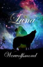 Luna-Werwolfsmond by _Seelenspiegel_