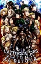 L'Attaque Des Titans X Reader by MangaFunDu83