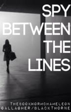 Spy Between the Lines (formerly New World, Old Foe) [Gallagher Girls Fanfiction] by thebookwormchameleon