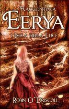 Racconti da Eerya - L'Isola della Luce by RobinODriscoll