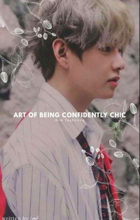 Art of Being Confidently Chic | TAEHYUNG by jkookprint
