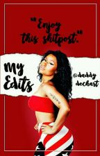 My Edits by daddydechart