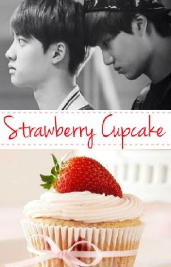 Strawberry Cupcake (Kaisoo)