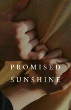 Promised Sunshine🌻 by datgirlnikki
