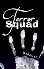Terror Squad  by bxaxnxa