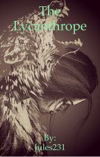 The Lycanthrope by Jules231