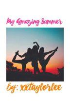 My Amazing Summer (magcon fanfic) by xdaydreamingcloudx