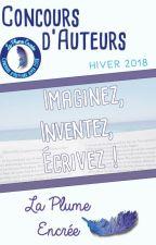 Concours La Plume Encrée - Hiver 2018 by LaPlumeEncree
