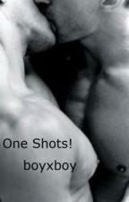 One Shots! (boyxboy) by gundabadqueen