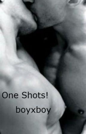 One Shots! (boyxboy) by gundabadqueen