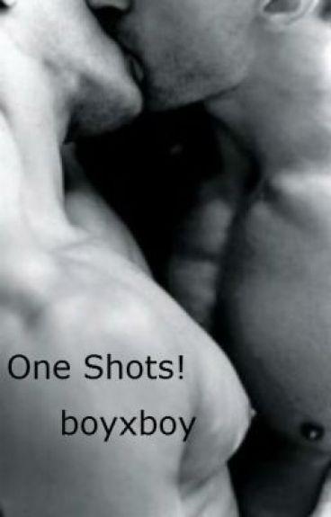 One Shots! (boyxboy)