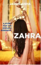 ZAHRA(another Love Story) by flawless43