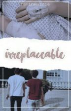 Irreplaceable (Larry Story) by taninha2016