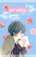 MY HERO by warinchii