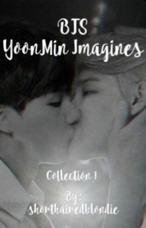 BTS YoonMin Imagines - Collection 1 [C] by shorthairedblondie