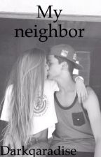 My neighbor by shayragarciaa