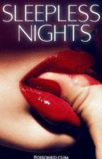 Sleepless Nights by smuttybeginnings00
