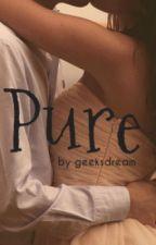 Pure (Kollegah FF) by zeynepgoesbuchautor