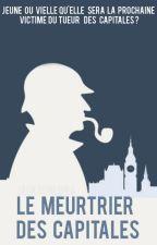 le meurtrier des capitales by FleurReunion