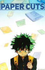 Paper Cuts | Mute!Deku AU | My Hero Academia Fanfic by Kyuyua