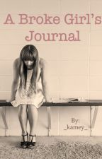 A Broke Girl's Journal  by _kamey_