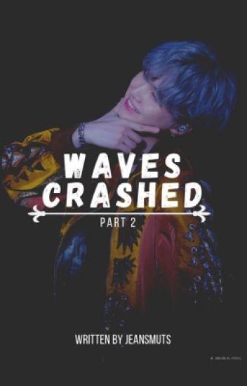 Waves Crashed    MYG