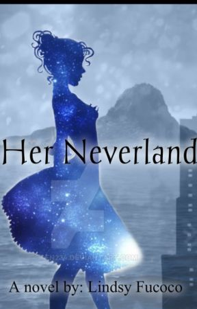Her Neverland by LindsyFuoco