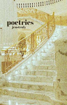 poetries by jenstruly