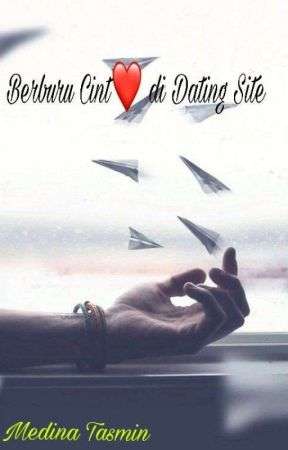 Berburu Cinta di Dating Site by MedinaTasmin