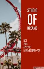 Studio Of Dreams (NCT 2018 Apply-Fic) by LoveMeSomeK-Pop