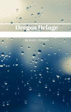 Oregon Deluge by globofgreen