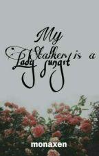 My Stalker Is A Lady Sungit by monalyn123456