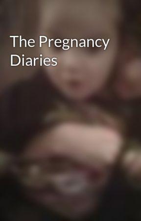 The Pregnancy Diaries by mszjaxon