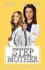 Step Mother || Omelia by LoveAndTemptations