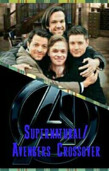 Supernatural/Avengers Crossover - Amber Rose - Wattpad