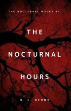 The Nocturnal Hours by _bluebelle_