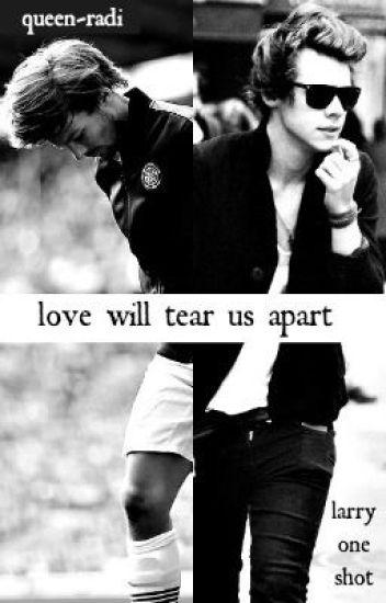 Love Will Tear Us Apart (A Short Story)